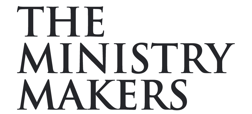 The Ministry Makers